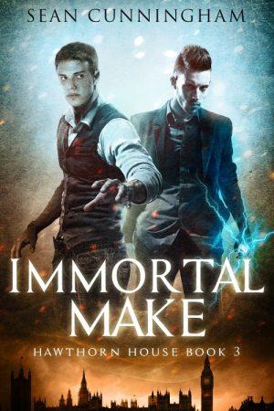 Immortal Make - Hawthorn House Book 3