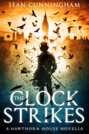 The Clock Strikes - A Hawthorn House Novella